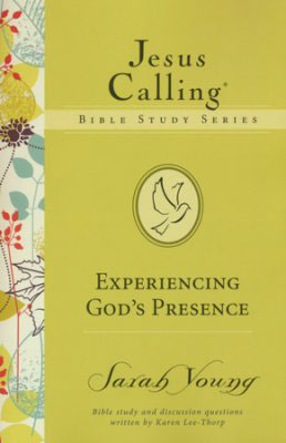 Jesus Calling Bible Study Series: Experiencing God's Presence