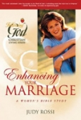 Enhancing Your Marriage: A Woman's Bible Study