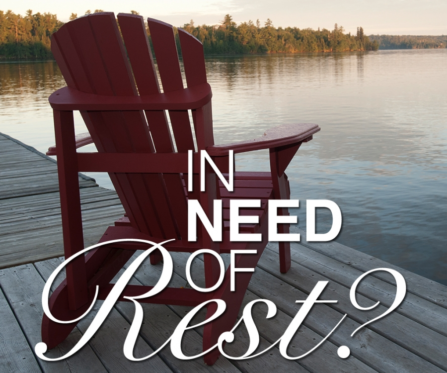 In Need of Rest?