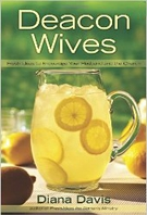 Deacon Wives Fresh Ideas to Encourage Your Husband and the Church