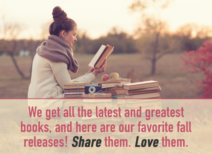 Our Favorite Books | Fall Must-Reads!