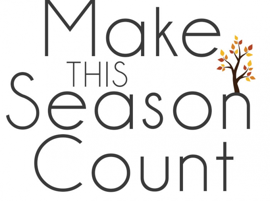 Make This Season Count
