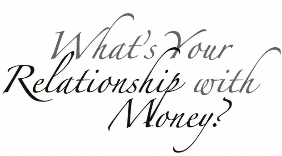 What's Your Relationship with Money?