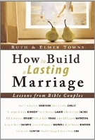 How to Build a Lasting Marriage Lessons from Bible Couples